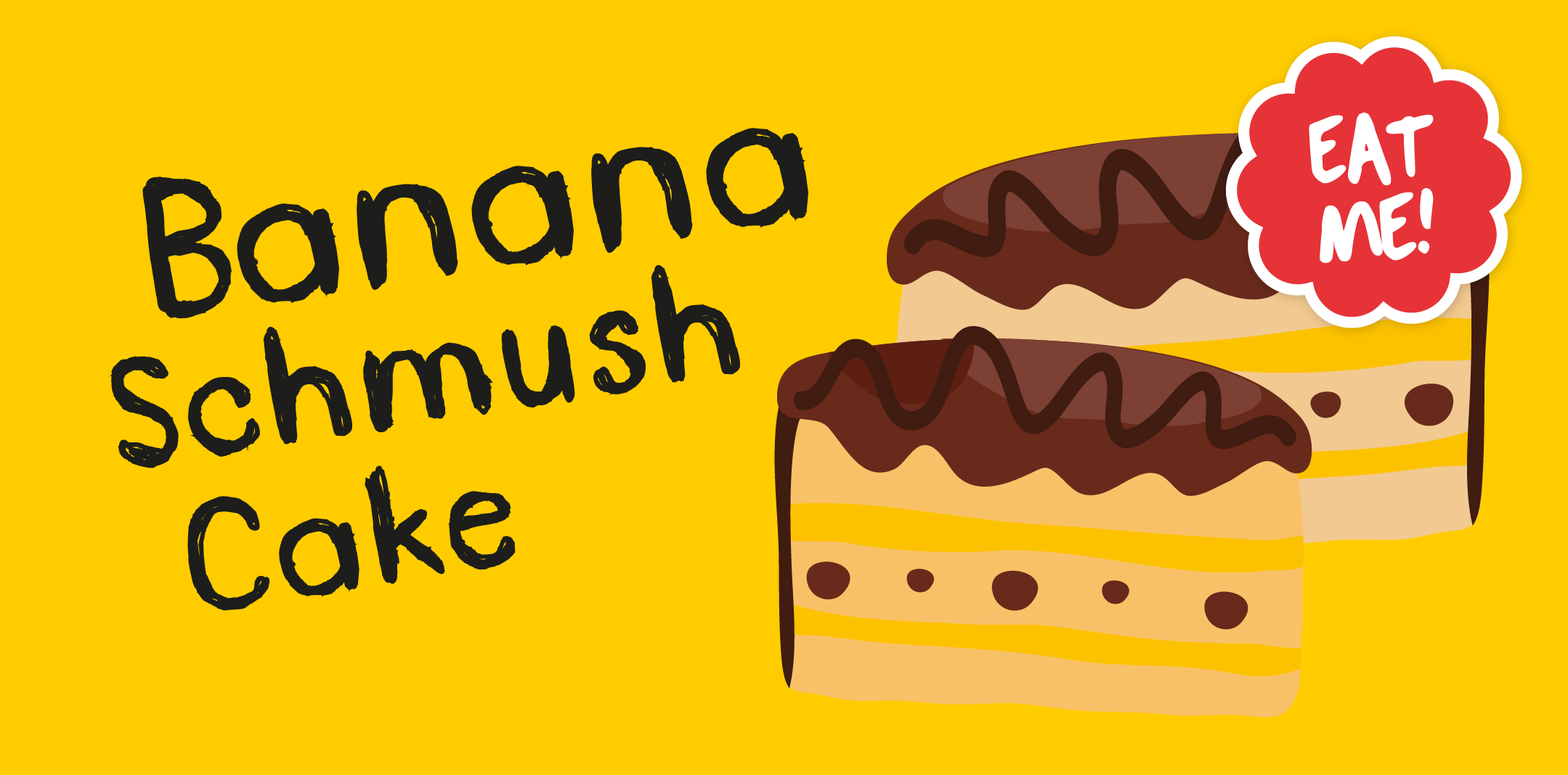 Banana Schmush cake found hiding in my tummy